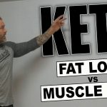 IS A KETOGENIC DIET RIGHT FOR YOU?   FAT LOSS vs MUSCLE LOSS