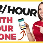 How To Earn Money Online $32.50/Hour With Your Phone (No Experience Required)