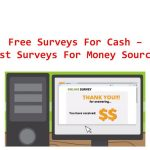 Free Surveys For Cash – Best Paid Surveys For Money