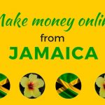 How to Make Money Online From Jamaica (worldwide) Scam Free UPDATED 2016