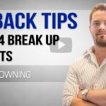 Ex Back Tips:  4 Breakup Experts Reveal Their Best Tactics ( 2018 MUST WATCH! )