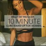 Belly Fat Reducer   10 minute Core Warm Up for Women   Best & Easy Workout