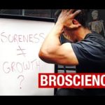 "Muscle Soreness and Muscle Growth (""BROSCIENCE"" REVEALED!)"