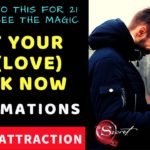 100% RESULT ✅GET YOUR EX BACK NOW AFFIRMATIONS - Attract Your Ex (Love) using Law of Attraction