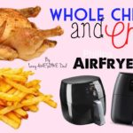 Whole Chicken and Chips Philips AirFryer XXL Avance Collection HD965191 - MY FIRST TIME AIR FRYING