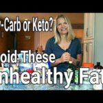 How to Avoid Unhealthy Fats on a Low-Carb or Keto Diet
