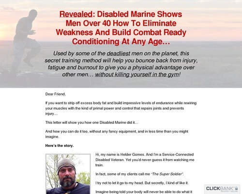 Revealed: Disabled Marine Shows Men Over 40 How To Eliminate Weakness And Build Combat Ready Conditioning At Any Age…